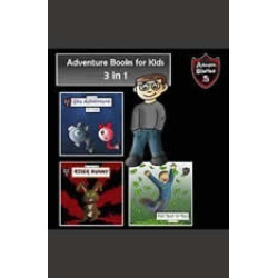 Adventure Books for Kids: Short Stories for the Children in a Book