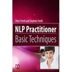 NLP Practitioner. Basic Techniques