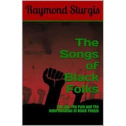 The Songs of Black Folks: The Joy, The Pain and The Determination of Black People found on Bargain Bro India from audiobooksnow.com for $2.99