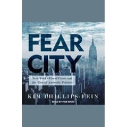 Fear City: New York's Fiscal Crisis and the Rise of Austerity Politics found on Bargain Bro Philippines from audiobooksnow.com for $10.99
