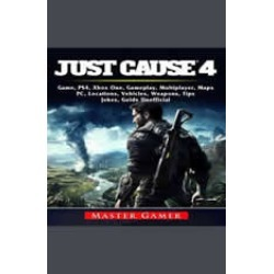 Just Cause 4 Game, PS4, Xbox One, Gameplay, Multiplayer, Maps, PC, Locations, Vehicles, Weapons, Tips, Jokes, Guide Unofficial found on GamingScroll.com from audiobooksnow.com for $2.47