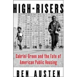 High-Risers: Cabrini-Green and the Fate of American Public Housing found on Bargain Bro Philippines from audiobooksnow.com for $14.99