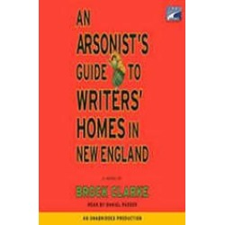 An Arsonist's Guide to Writers' Homes in New England found on Bargain Bro India from audiobooksnow.com for $10.00