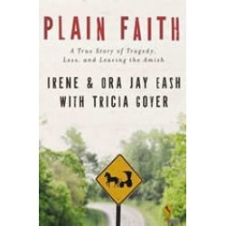 Plain Faith: A True Story of Tragedy, Loss and Leaving the Amish found on Bargain Bro Philippines from audiobooksnow.com for $10.49