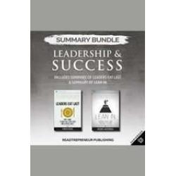 Summary Bundle: Leadership & Success  Readtrepreneur Publishing: Includes Summary of Leaders Eat Last & Summary of Lean In