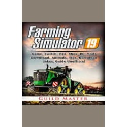 Farming Simulator 19 Game, Switch, PS4, Xbox, PC, Mods, Download, Animals, Tips, Download, Jokes, Guide Unofficial found on GamingScroll.com from audiobooksnow.com for $2.47