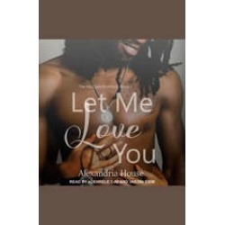 Let Me Love You found on Bargain Bro India from audiobooksnow.com for $12.49