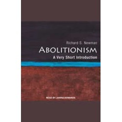 Abolitionism: A Very Short Introduction