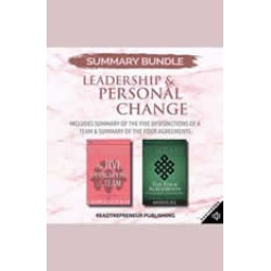 Summary Bundle: Leadership & Personal Change  Readtrepreneur Publishing: Includes Summary of The Five Dysfunctions of a Team &