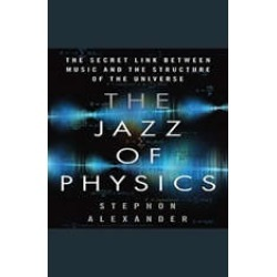 The Jazz of Physics: The Secret Link Between Music and the Structure of the Universe found on Bargain Bro India from audiobooksnow.com for $13.99