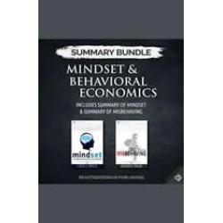 Summary Bundle: Mindset & Behavioral Economics  Readtrepreneur Publishing: Includes Summary of Mindset & Summary of Misbehaving