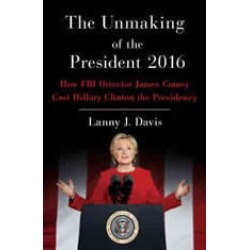 Unmaking of the President 2016: How FBI Director James Comey Cost Hillary Clinton the Presidency found on Bargain Bro Philippines from audiobooksnow.com for $8.99