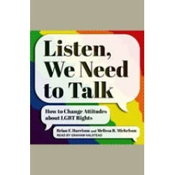 Listen, We Need to Talk: How to Change Attitudes about LGBT Rights found on Bargain Bro India from audiobooksnow.com for $7.99