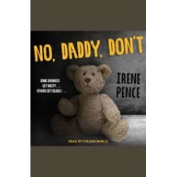 No, Daddy, Don't found on Bargain Bro India from audiobooksnow.com for $9.99