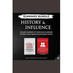 Summary Bundle: History & Influence  Readtrepreneur Publishing: Includes Summary of Homo Deus & Summary of How to Win Friends