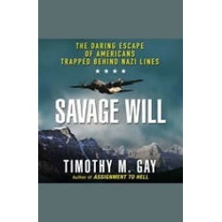 Savage Will: The Daring Escape of Americans Trapped Behind Nazi Lines found on Bargain Bro India from audiobooksnow.com for $17.48