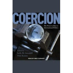 Coercion: The Power to Hurt in International Politics