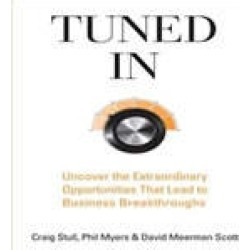 Tuned In: Uncover the Extraordinary Opportunities That Lead to Business Breakthroughs found on Bargain Bro India from audiobooksnow.com for $12.49