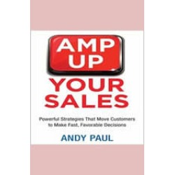 Amp Up Your Sales: Powerful Strategies That Move Customers to Make Fast, Favorable Decisions found on Bargain Bro India from audiobooksnow.com for $13.99