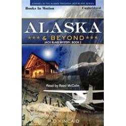 Alaska And Beyond
