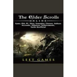 The Elder Scrolls Online Game, PS4, PC, Xbox, Gameplay, Classes, Addons, Accounts, Alliances, Achievements, Guide Unofficial found on GamingScroll.com from audiobooksnow.com for $2.47