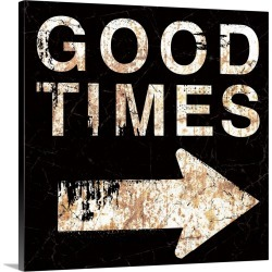 Large Gallery-Wrapped Canvas Wall Art Print 16 x 16 entitled Good Times Sign