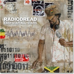 Easy Star Records - Easy Star All-Stars - Radiodread Digital Download