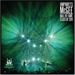 Umphrey's Mcgee - Hall Of Fame: Class Of 2011 Digital Download