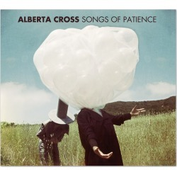 Ato Records - Alberta Cross - Songs Of Patience Digital Download