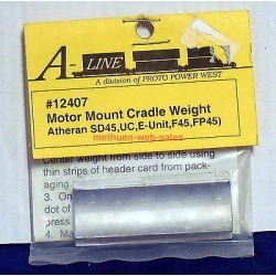 A-Line 12407 HO Motor Mount Cradle Weights - Athearn SD45, UC, E-Unit