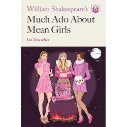 William Shakespeare's Much Ado About Mean Girls Paperback found on Bargain Bro India from entertainmentearth.com for $12.99