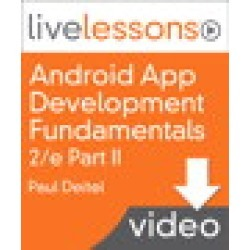 Android App Development Fundamentals I and II LiveLessons (Video Training): Part II, Complete Downloadable Version found on Bargain Bro from Inform It for USD $91.19