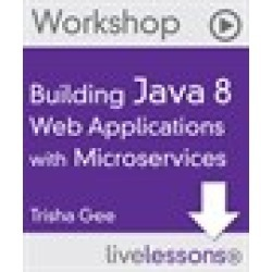 Building Java 8 Web Applications with Microservices (Workshop), LiveLesssons, Downloadable Video found on Bargain Bro Philippines from Inform It for $159.99