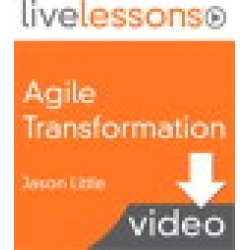 Agile Transformation LiveLessons (Video Training), Downloadable Version: Four Steps to Organizational Change found on Bargain Bro from Inform It for USD $193.79