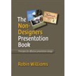 Non-Designer's Presentation Book, The