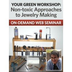 Your Green Workshop: Non-toxic Appoaches to Jewelry Making