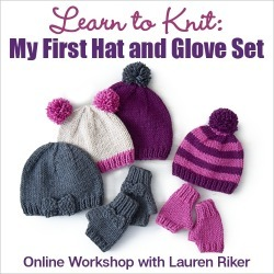 Learn to Knit: My First Hat and Glove Set with Lauren Riker found on Bargain Bro from Interweave Store for USD $15.19