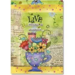 Motivation & Inspiration Card: LIVE everyday in abundance.
