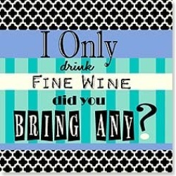 Napkins: I only drink fine wine Did you bring any? found on Bargain Bro Philippines from leanintree.com for $2.45
