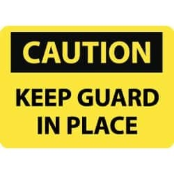 """NMC Keep Guard In Place 10x14"""" Alum Caution Sign C535AB"""