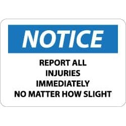 NMC 7x10 Rigid Plastic Report Injuries Sign N152R