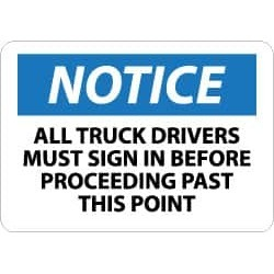 NMC 7x10 Rigid Plastic Truck Drvers Sign In Sign N200R