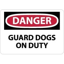 NMC 10x14 Rigid Plastic Dngr Grd Dogs On Dty Sign D439RB