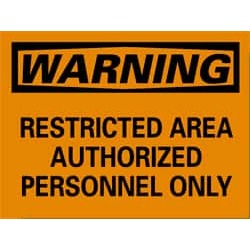 NMC 10x14 Rigid Plastic Restricted Area Sign W10RB