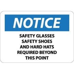 NMC Notice - Safety Glasses Safety Shoes and Hard Hats Required B