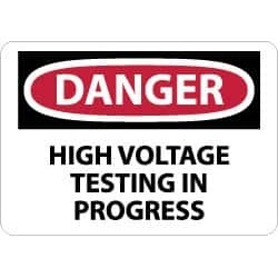 NMC Danger - High Voltage Testing in Progress, 14 Inch Wide x 10