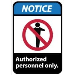 NMC 10x14 Aluminum Auth Personnel Only Sign NGA6AB