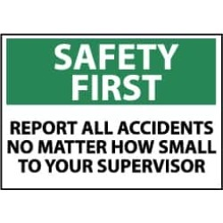 NMC 10x14 Plastic Sign Safety First Report All SF180RB