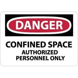 NMC 10x14 Plastic Sign Danger Confind Space Auth D643RB