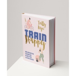 Train Happy: An Intuitive Exercise Plan for Every Body Book found on Bargain Bro UK from Oliver Bonas Ltd